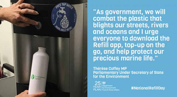Infographic of a quote from Minister Coffey which reads 'As government, we will combat the plastic that blights our streets, rivers and oceans and I urge everyone to download the Refill app, top-up on the go, and help protect our precious marine life.'
